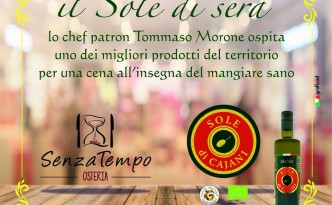 la serata alla SenzaTempo Osteria con l'olio extravergine di oliva biologico Sole di Cajani